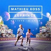 Believe in Love di Mathieu Koss