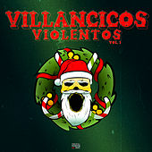 Villancicos Violentos, Vol.1 de Various Artists