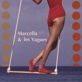 Marcella & Les Vagues by Marcella