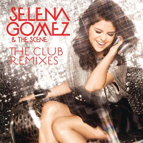 The Club Remixes by Selena Gomez