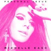 Personal Jesus von Michelle Kash