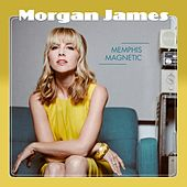 Memphis Magnetic de Morgan James