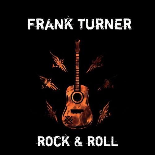 Rock & Roll by Frank Turner