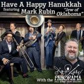 Have a Happy Hanukkah (feat. Mark Rubin, Jew of Oklahoma) by Panorama Jazz Band