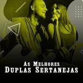 As Melhores Duplas Sertanejas von Various Artists