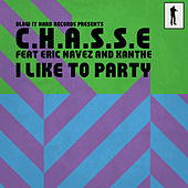 I Like to Party by Chasse