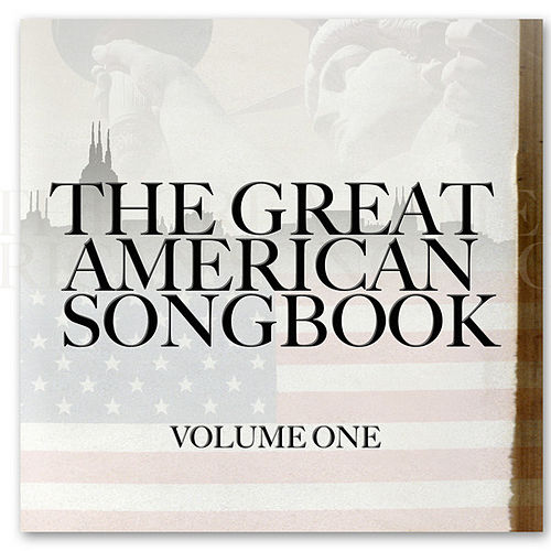 The Great American Songbook Vol 1 by Various Artists