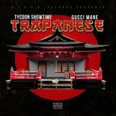 Trapanese (feat. Gucci Mane) von Tycoon Showtime
