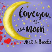Love You to the Moon by Mel