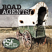 Road Agents by Father Son and Friends