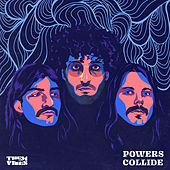 Powers Collide (feat. The Shindellas) by Them Vibes