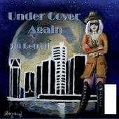 Under Cover Again de Jill Detroit
