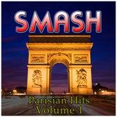 Smash Parisian Hits Vol 1 by Various Artists