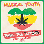 Pass the Dutchie (Star Slinger Remix) by Musical Youth