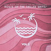 House of the Chilled Waves, Vol.2 de Various Artists
