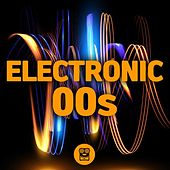 Electronic 00's de Various Artists