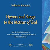 Hymns and Songs to the Mother of God by Various Artists