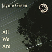 All We Are by Jayme Green