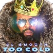 Too Cold de CL Smooth