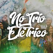 No Trio Elétrico by Various Artists