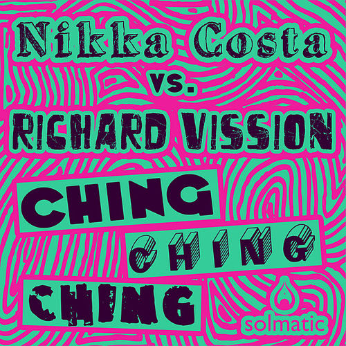 Ching Ching Ching by Nikka Costa