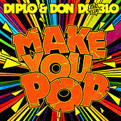 Make You Pop - Remixes de Diplo
