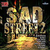 Sad Streetz Riddim by Various Artists