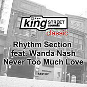 Never Too Much Love de The Rhythm Section