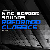 King Street Sounds Reformed Classics by Various Artists