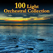 100 Light Orchestral Collection de Various Artists