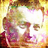 All the Greatest Christmas Songs (Traditional Christmas Music) by Ray Conniff