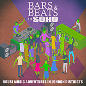 Bars & Beats in Soho de Various Artists