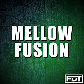 Mellow Fusion by Andre Forbes