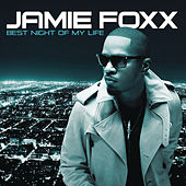 Best Night Of My Life by Jamie Foxx