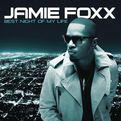 Best Night Of My Life by Jamie Foxx