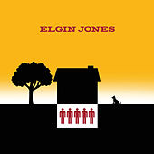 Elgin Jones by Elgin Jones