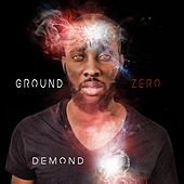 Ground Zero by Demond