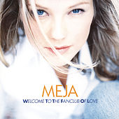 Welcome To The Fanclub Of Love by Meja