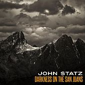Darkness on the San Juans by John Statz