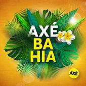Axé Bahia by Various Artists