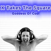 Goddess of Cool by X Takes the Square