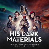 His Dark Materials (Original Television Soundtrack) de Lorne Balfe