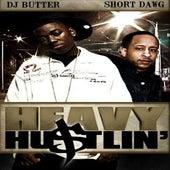 Heavy Hustlin by Short Dawg