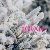 Heirlooms by Wendy Katagi