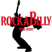 Rockabilly 100% Rock de Various Artists