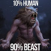10% Human 90% Beast (Gym Motivational Speeches) by Fearless Motivation