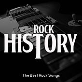 Rock History (The Best Rock Songs) by Various Artists