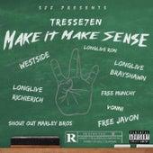 Make It Make Sense de Tre5se7en