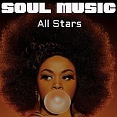 Soul Music All Stars by Various Artists