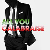 All you calabraise (Dall'America all'Italia
